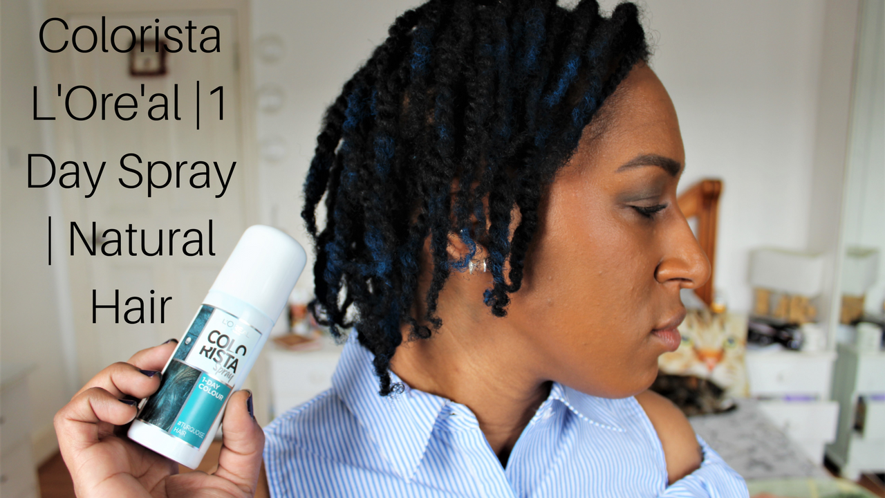 Colorista L'Oreal | 1 Day Spray | Natural Hair | Video