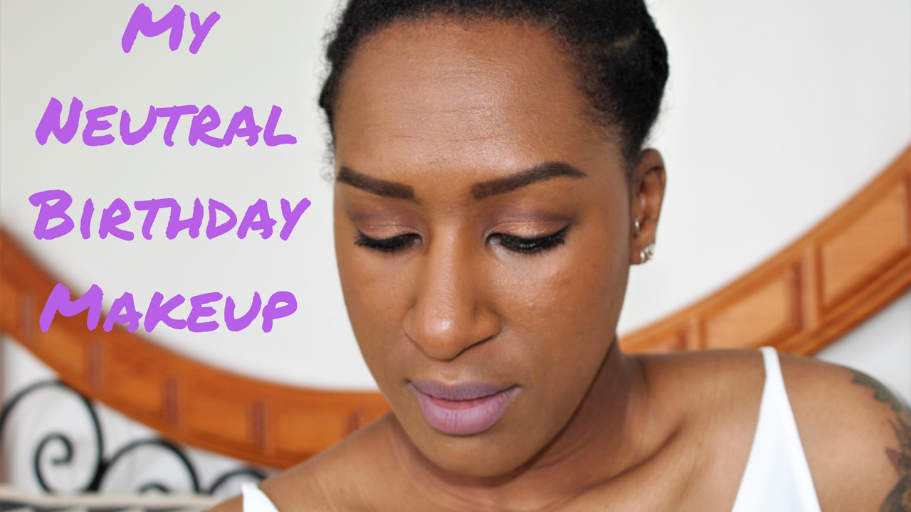 My Neutral Birthday Makeup | Video